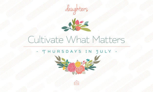 Cultivate What Matters Graphic