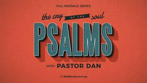 Psalms: The Cry of the Soul