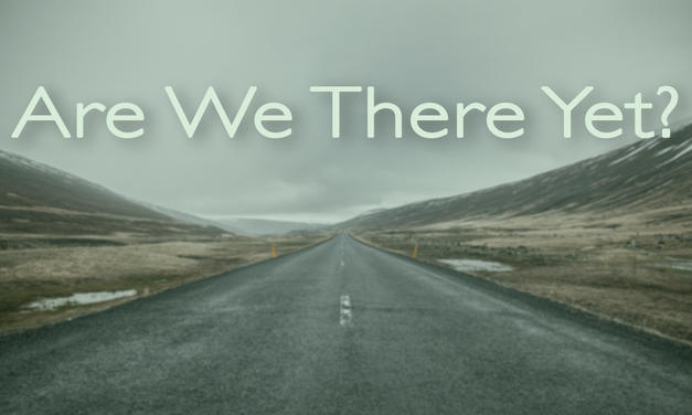 Are We There Yet? Graphic
