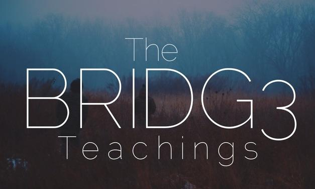 The Bridge Teachings Graphic